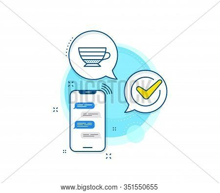 Hot Drink Sign. Phone Messages Complex Icon. Cappuccino Coffee Icon. Beverage Symbol. Messenger Chat