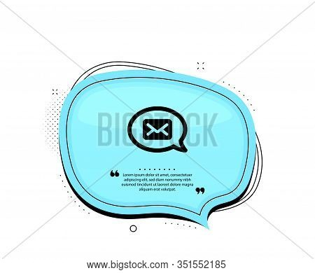 Mail Icon. Quote Speech Bubble. Messenger Communication Sign. E-mail Symbol. Quotation Marks. Classi
