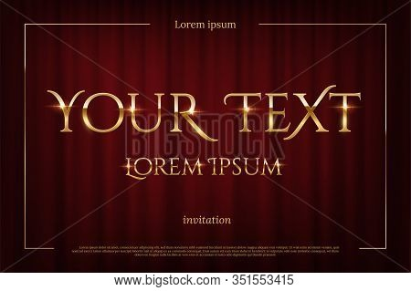Shiny Glossy Gold Invitation Text In Frame On Red Curtains Backdrop. Grand Opening, Talent Show, Mov
