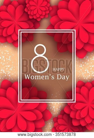 International Womens Day March 8 greeting card. Signed March 8 Womens Day. Vector illustration for International Womens Day, March 8 greeting card with red flowers on a pastel background with paper cut ornament. 8 march, womans day, womens day background,