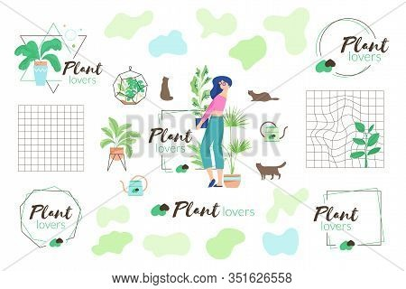 Vector Emblems With Words Plant Lovers, Fluid Organic Forms, Female Character With Flower Pot, Cat S