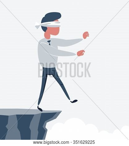 Blindfolded Businessman Walk To The Cliff. Business Concept. Stock Flat Vector Illustration.