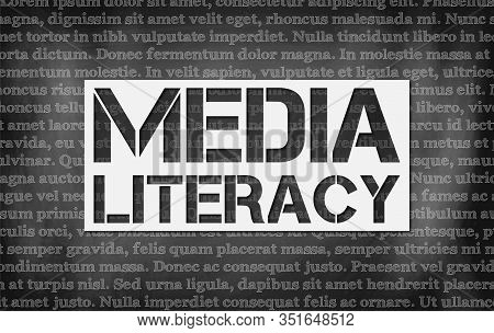 Black Chalkboard With The Words Media Literacy On It.