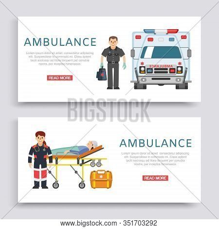 Ambulance, Doctors Paramedics Emergency Service With Patient Disease Banners Set Vector Illustration