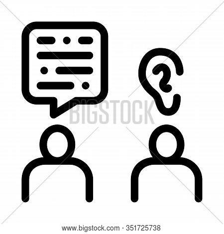 Speak And Listen Icon Vector. Outline Speak And Listen Sign. Isolated Contour Symbol Illustration