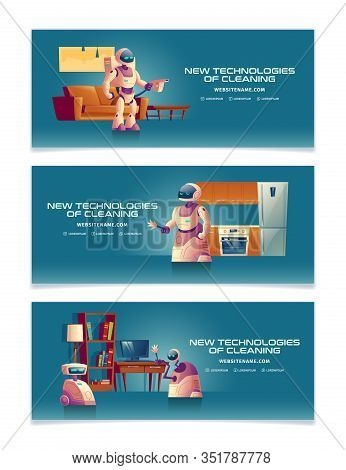 New Technologies In Home Cleaning Cartoon Banner Or Landing Page Templates Set With Futuristic Robot