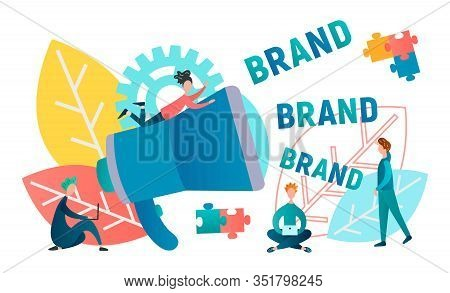 Branding Concept Vector Illustration. From The Loudspeaker Comes Brand Advertising, Promotion Of A N
