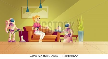 Cleaning And Cooking Robot Cartoon Concept. Happy Woman Resting In Comfort On Sofa, Drinking Coffee,