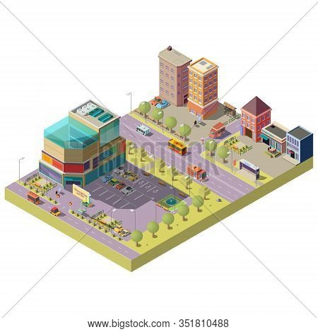 3d Isometric City Center - A Shopping Mall, Supermarket With Parking Area And Living Multistorey Mod