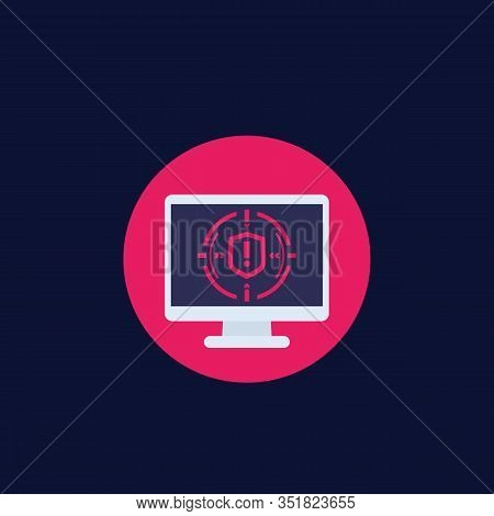 Security Breach Vector Icon With Computer Screen, Eps 10 File, Easy To Edit