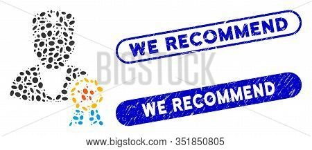 Mosaic Recommended By Doctors And Grunge Stamp Watermarks With We Recommend Phrase. Mosaic Vector Re