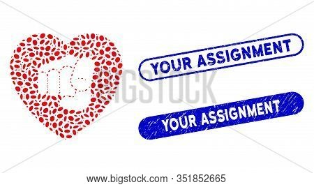 Mosaic Only Your Heart And Rubber Stamp Seals With Your Assignment Caption. Mosaic Vector Only Your