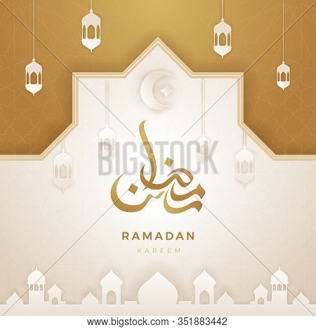 Ramadan Kareem Greeting Card. Ramadhan Mubarak, Arabic Calligraphy For Ramadan. Month Of Fasting For