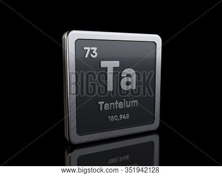 Tantalum Ta, Element Symbol From Periodic Table Series. 3d Rendering Isolated On Black Background