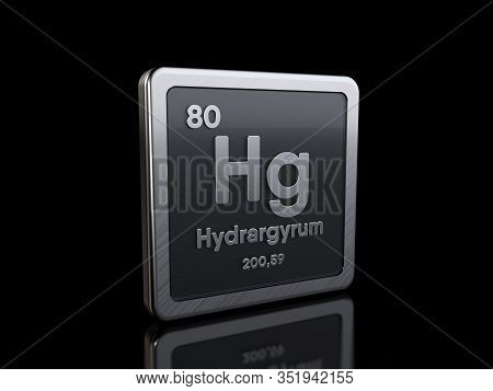 Mercury Hg, Element Symbol From Periodic Table Series. 3d Rendering Isolated On Black Background