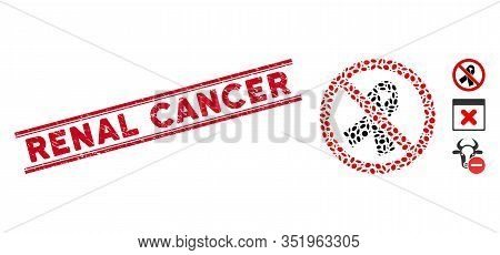 Rubber Red Stamp Watermark With Renal Cancer Text Inside Double Parallel Lines, And Collage No Mourn
