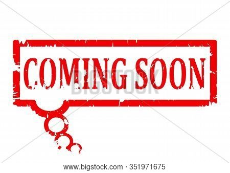 Scratched Red Stamp With The Word Coming Soon