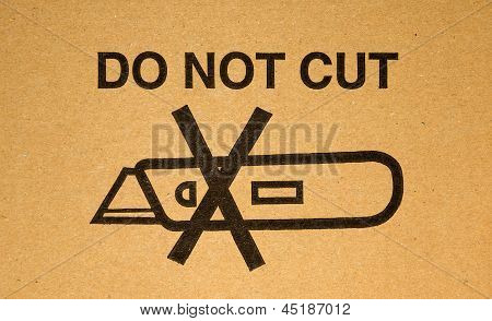 Warning: Do Not Cut