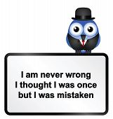 Comical Never Wrong sign isolated on white background poster