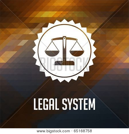 Legal System Concept on Triangle Background.