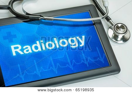 Tablet with the medical specialty Radiology on the display