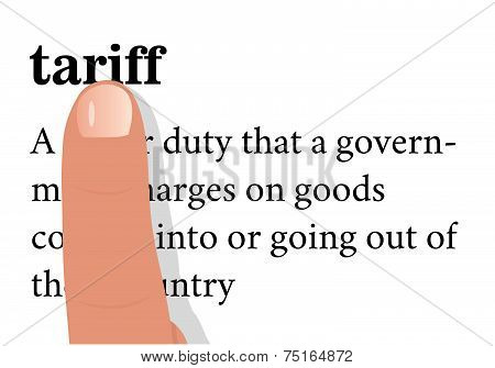 Term Of Tariff With A Forefinger On It.