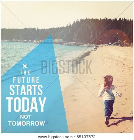 Quote - The future starts today not tomorrow with girl on beach poster