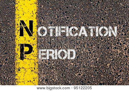 Business Acronym Np As Notification Period