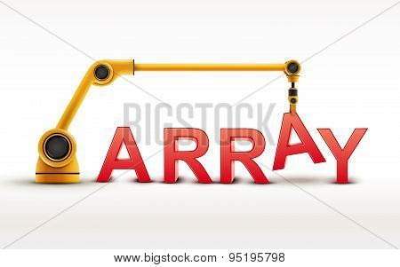 Industrial Robotic Arm Building Array Word