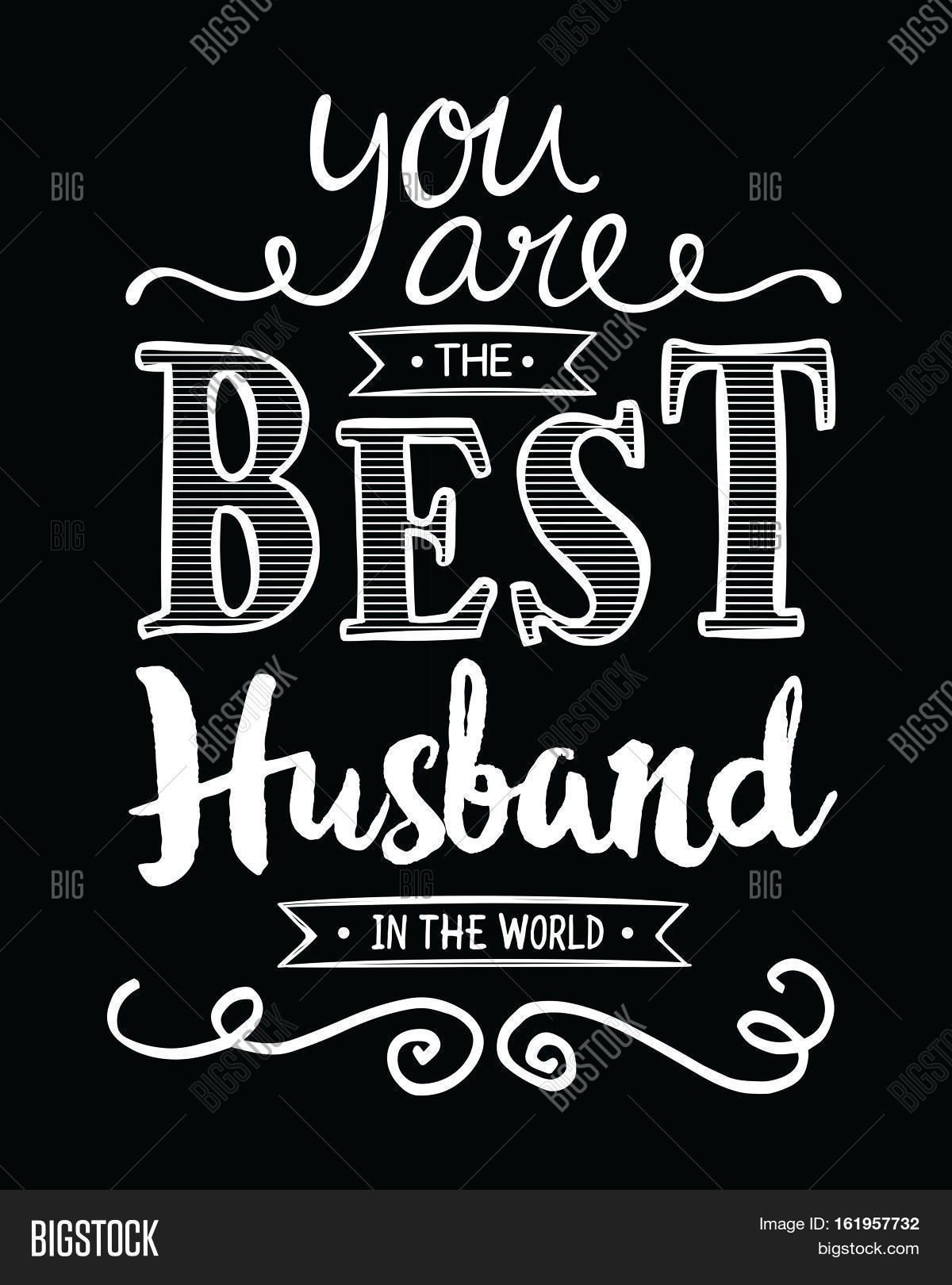 You Best Husband World Image Photo Free Trial Bigstock