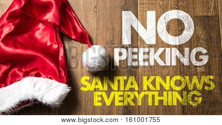 No Peeking Santa Knows Everything