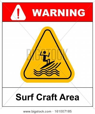 Sufr craft area sign. Vector illustration surfing zone symbol in yellow triangle isolated on white. Warning banner for public coast line