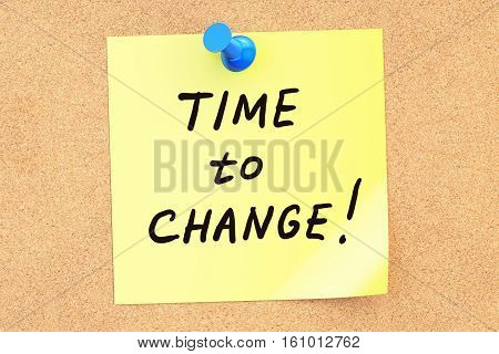 Time to Change. Text on a sticky note pinned to a corkboard. 3D rendering