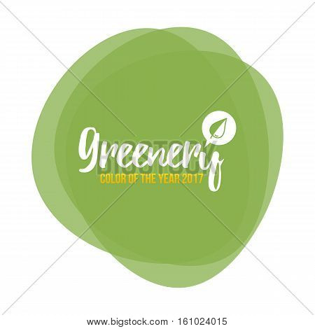 Color of the year 2017. Greenery beautiful trendy background, card, label.