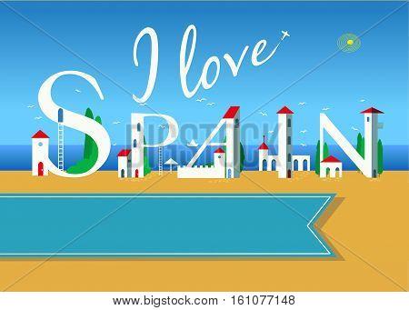 I love Spain. Travel card. White buildings on the summer beach. Blue banner for custom text. Plane in the sky.