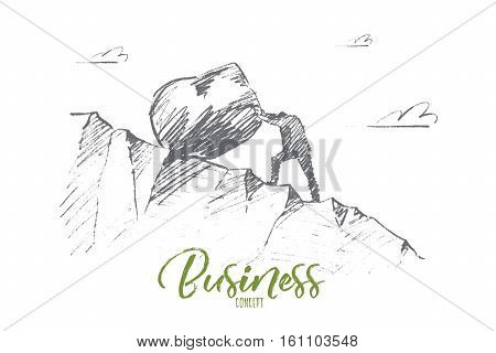 Vector hand drawn business concept sketch. Businessman rolling huge boulder up the hill. Lettering Business concept