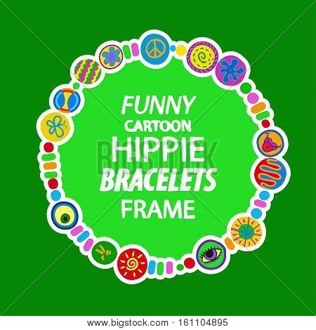 Hippie round frame. Kids style positive cartoon . Vector background.
