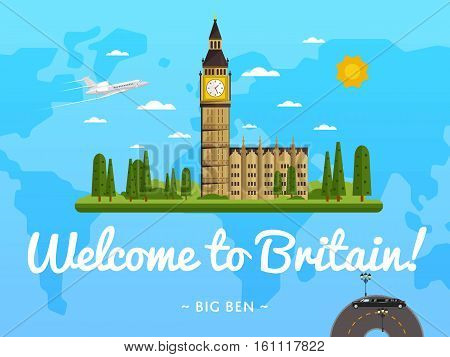 Welcome to Britain poster with famous attraction vector illustration. Travel design with Big Ben in London. World travel and tourism concept, traveling agency banner, Britain architectural landmark poster