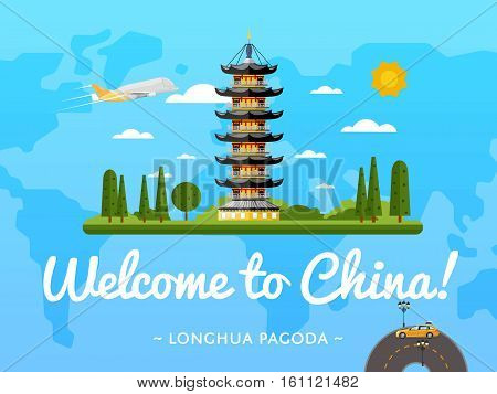 Welcome to China poster with famous attraction vector illustration. Travel design with ancient Longhua pagoda on background world map. Worldwide air traveling, discover new historical places