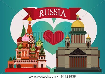Vector illustration of Isaac's Cathedral and St. Basil's Cathedral. With simple text Russia .Blue background with heart coloured like a Russian flag.Flat Design.