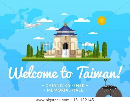 Welcome to Taiwan poster with famous attraction vector illustration. Travel design with Chiang Kai-Shek Memorial Hall in Taipei. Worldwide air traveling, time to travel, discover new historical places