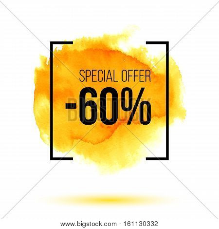 Abstract yellow watercolor splash with discount 60 percent off sale, special offer sale on orange watercolour stain, hand painted bright vector spot, watercolor background for design