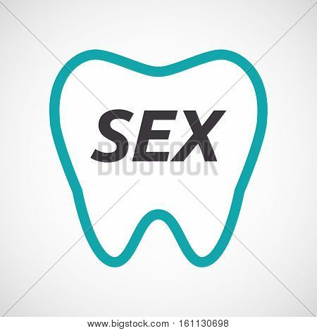 Isolated Tooth With    The Text Sex