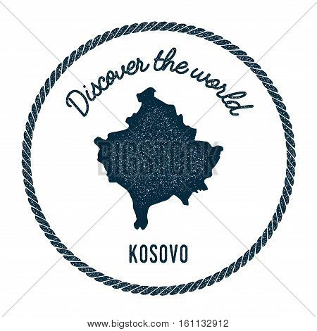 Vintage Discover The World Rubber Stamp With Kosovo Map. Hipster Style Nautical Postage Stamp, With