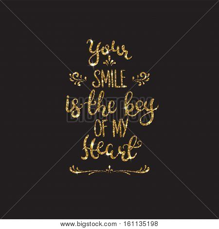 Love text. Romantic lettering with glitter. Golden text with sparkles. Poster, background for valentine day. Vector illustration for print. Your smile is the key of my heart