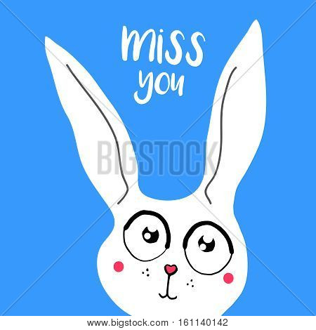 vector card, banner lettering letters I miss you, cartoon bunny with sad eyes, saying emotions, feelings, print on T-shirt.