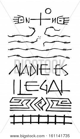 Hand drawn vector illustration or drawing of a Christian Cross and symbols with the phrase in spanish: Nadie es ilegal which means: No one is illegal