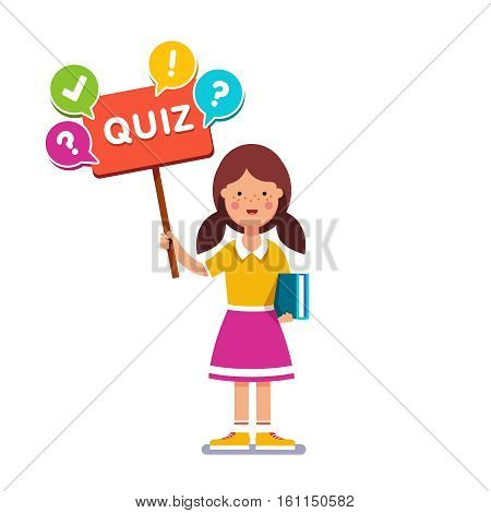 Smart school girl standing with book in hand, holding quiz placard inviting to play. Young book reader and erudite ready to answer game. Flat style vector illustration.