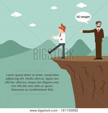 Businessman blindfolded and boss standing on the cliff. The boss tells him to go straight.