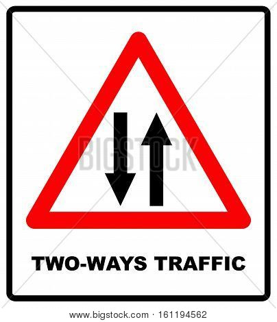 Vector illustration of triangle traffic sign for two way. Two-ways traffic road symbol in red triangle isolated on white